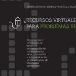 Recursos virtuales para problemas reales